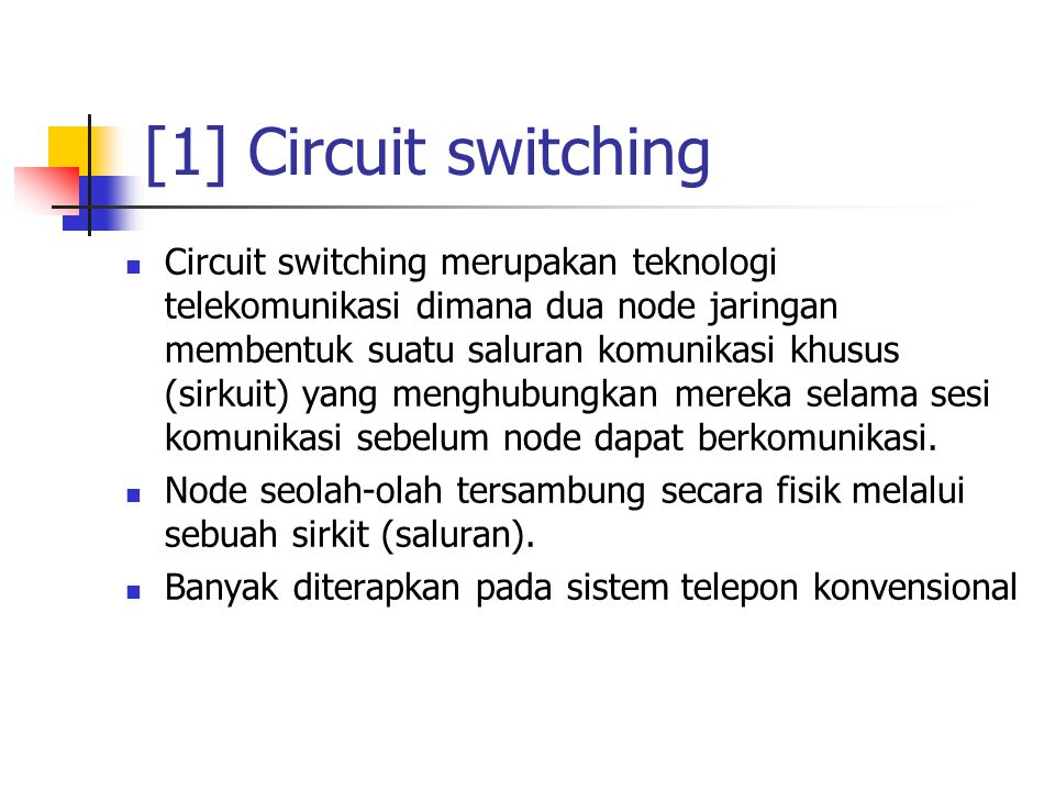 [1] Circuit switching